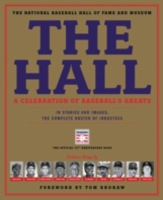 (ebook) Hall: A Celebration of Baseball's Greats