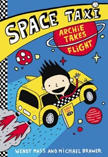 Space Taxi: Archie Takes Flight by Hachette Australia, Michael Brawer, Élise Gravel (9780316243209) - PaperBack - Children's Fiction Older Readers (8-10)