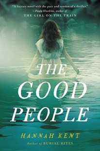 The Good People by Hannah Kent (9780316243957) - PaperBack - Crime Mystery & Thriller