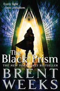 The Black Prism by Brent Weeks (9780316246279) - PaperBack - Adventure Fiction Modern