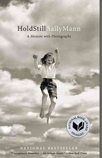 Hold Still by Sally Mann (9780316247757) - PaperBack - Art & Architecture Photography - Pictorial