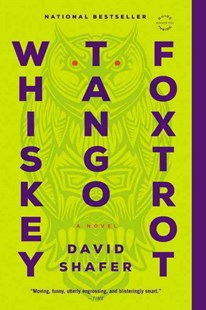 Whiskey Tango Foxtrot by David Shafer (9780316252652) - PaperBack - Crime Mystery & Thriller