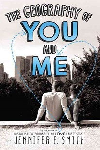 The Geography of You and Me by Jennifer E. Smith (9780316254762) - PaperBack - Children's Fiction Teenage (11-13)
