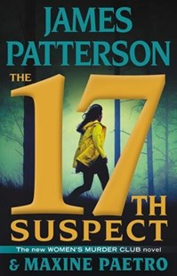 The 17th Suspect by James Patterson, Maxine Paetro (9780316274043) - HardCover - Crime Mystery & Thriller
