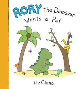 Rory the Dinosaur Wants a Pet - Children's Fiction Intermediate (5-7)