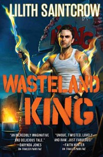 Wasteland King by Lilith Saintcrow (9780316277914) - PaperBack - Fantasy