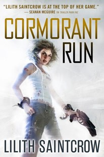 Cormorant Run by Lilith Saintcrow (9780316277969) - PaperBack - Science Fiction