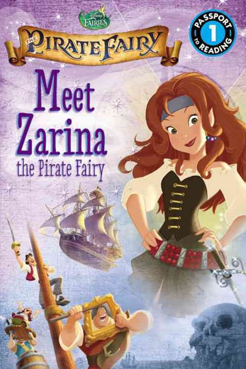 Disney Fairies: the Pirate Fairy: Meet Zarina the Pirate Fairy