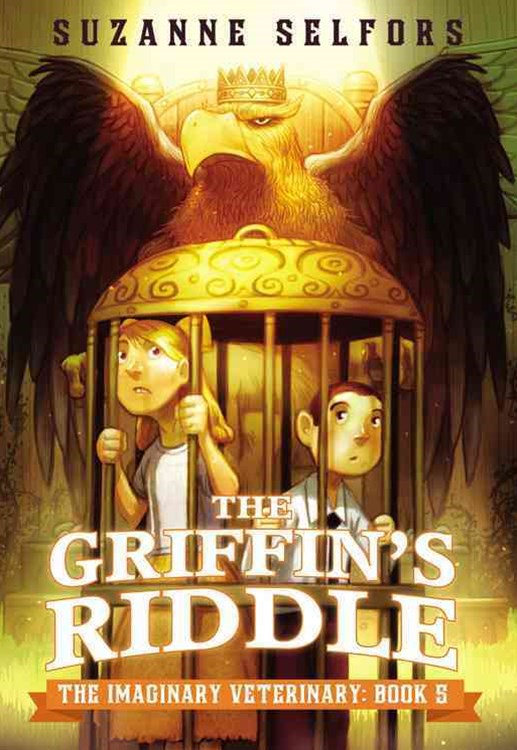 The Imaginary Veterinary: The Griffin's Riddle