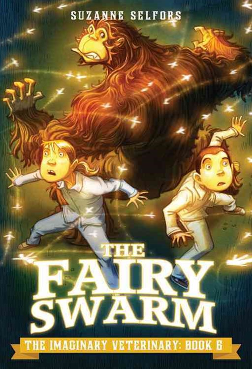 The Imaginary Veterinary: The Fairy Swarm