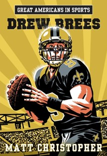(ebook) Great Americans in Sports: Drew Brees - Non-Fiction Biography