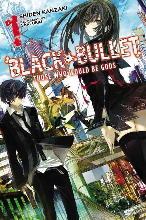 Black Bullet: (Light Novel)