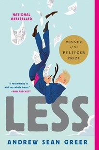 Less by Andrew Sean Greer (9780316316132) - PaperBack - Modern & Contemporary Fiction General Fiction