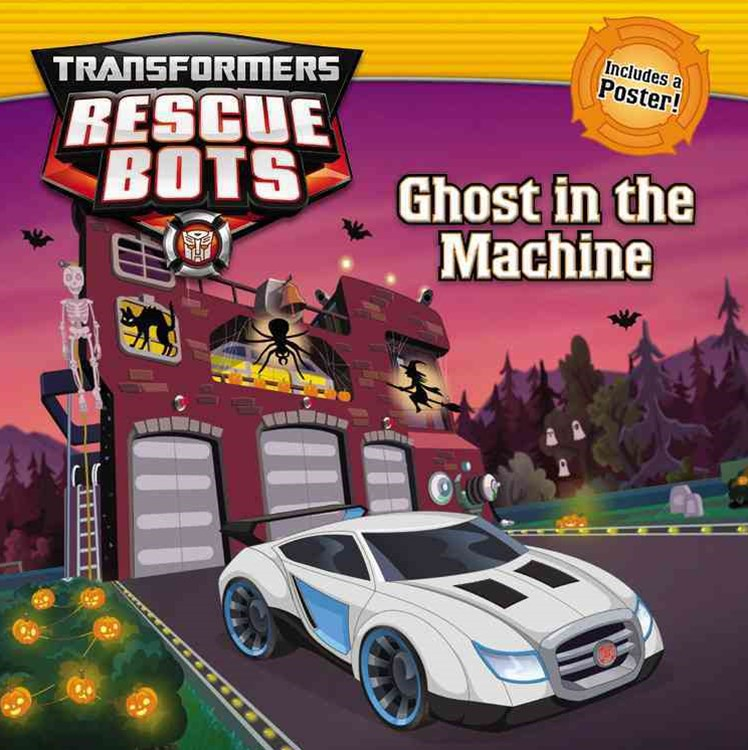 Transformers Rescue Bots: Ghost in the Machine