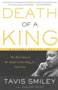 Death of a King by Tavis Smiley, David Ritz (9780316332774) - PaperBack - Biographies General Biographies