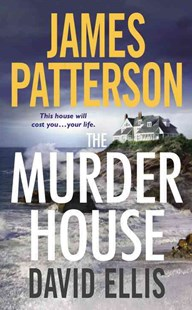 The Murder House by James Patterson, David Ellis (9780316339377) - HardCover - Crime Mystery & Thriller