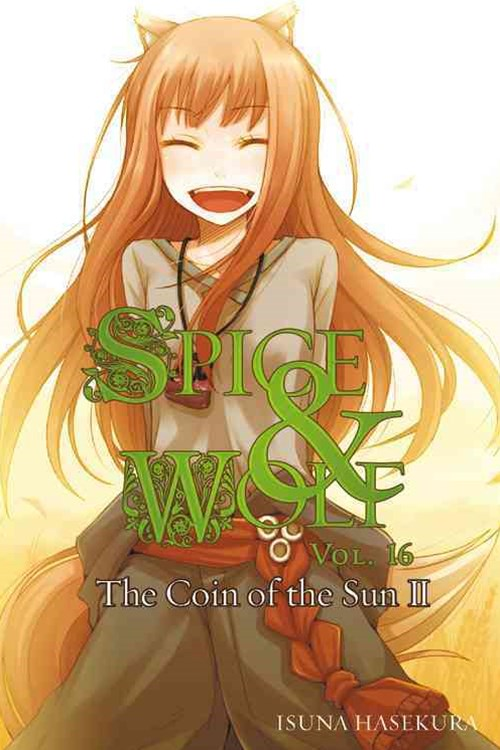 Spice and Wolf: Novel - The Coin of the Sun II