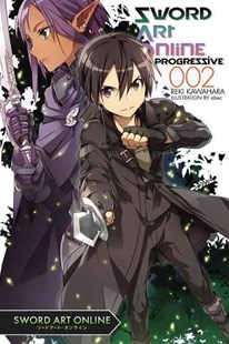 Sword Art Online Progressive: (Novel) by Reki Kawahara, Abec (9780316342179) - PaperBack - Manga