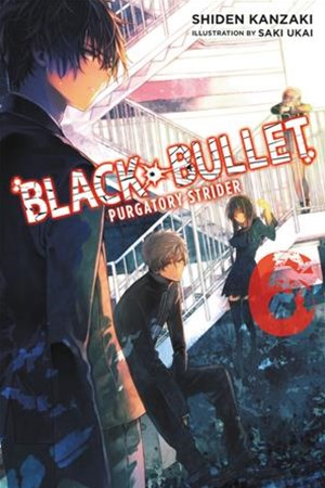Black Bullet: Purgatory Strider (Novel)