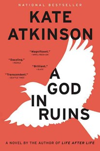 A God in Ruins by Kate Atkinson (9780316347693) - HardCover - Adventure Fiction Modern