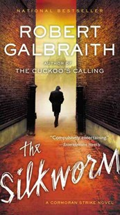 The Silkworm by Robert Galbraith (9780316351980) - PaperBack - Crime Mystery & Thriller