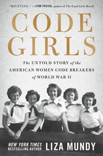 Code Girls by Liza Mundy (9780316352536) - HardCover - History