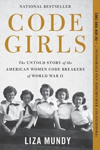 Code Girls by Liza Mundy (9780316352543) - PaperBack - History