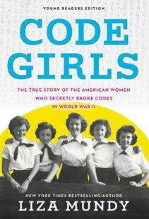 Code Girls by Liza Mundy (9780316353779) - PaperBack - Non-Fiction Biography