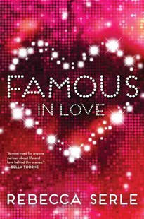 Famous in Love by Rebecca Serle (9780316366359) - PaperBack - Children's Fiction Teenage (11-13)