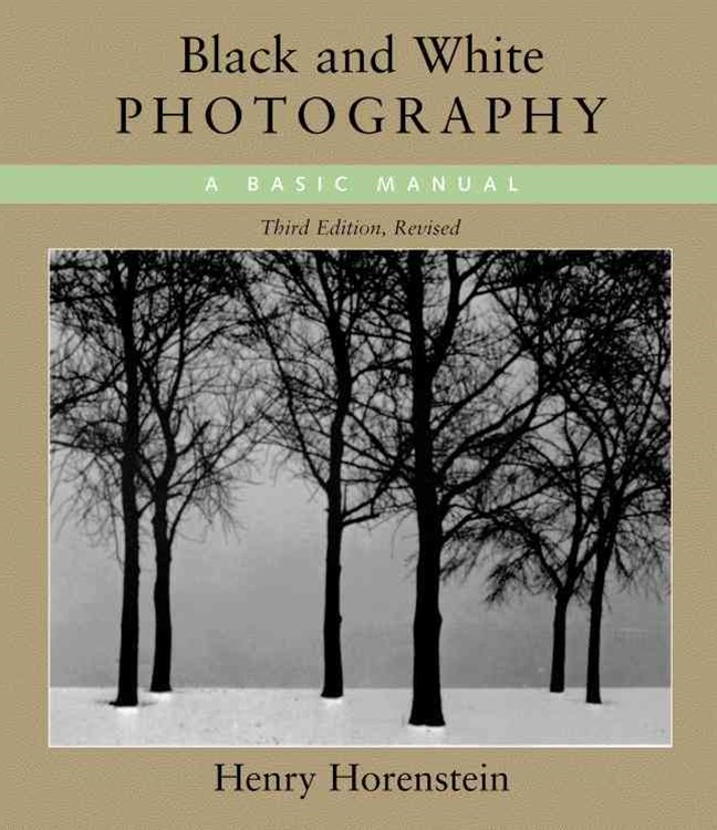 Black And White Photography 3Rd Ed