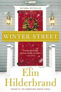 Winter Street by Elin Hilderbrand (9780316376105) - PaperBack - Modern & Contemporary Fiction General Fiction