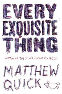 Every Exquisite Thing by Matthew Quick (9780316379595) - HardCover - Children's Fiction