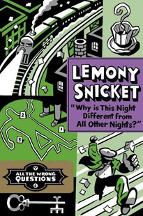 Why Is This Night Different from All Other Nights? by Lemony Snicket, Seth (9780316380621) - PaperBack - Children's Fiction Older Readers (8-10)
