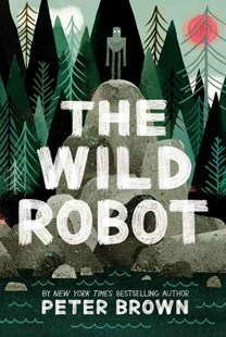 Wild Robot by Peter Brown (9780316381994) - HardCover - Children's Fiction Older Readers (8-10)