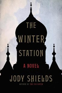The Winter Station by Jody Shields (9780316385336) - PaperBack - Crime Mystery & Thriller