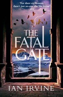 The Fatal Gate by Ian Irvine (9780316386906) - PaperBack - Adventure Fiction Modern