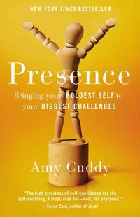 Presence by Amy Cuddy (9780316387804) - HardCover - Business & Finance Finance & investing