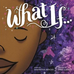 What If... - Children's Fiction Early Readers (0-4)