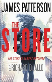 The Store by James Patterson, Richard Dilallo (9780316395489) - HardCover - Crime Mystery & Thriller