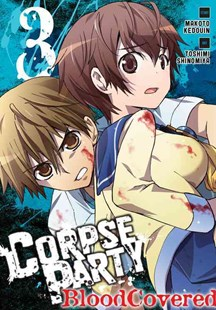 Corpse Party: Blood Covered by Makoto Kedouin, Toshimi Shinomiya (9780316397889) - PaperBack - Horror & Paranormal Fiction