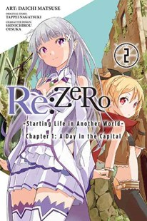 Re: Zero -Starting Life in Another World-, Chapter 1: A Day in the Capital: (Manga) by Tappei Nagatsuki, Shinichirou Otsuka (9780316398541) - PaperBack - Science Fiction