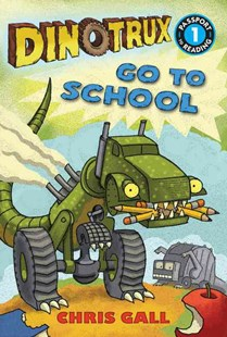 Dinotrux go to School by Chris Gall (9780316400619) - PaperBack - Non-Fiction Animals