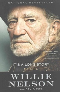 It's a Long Story by Willie Nelson, David Ritz (9780316403542) - PaperBack - Biographies Entertainment