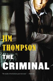 The Criminal by Jim Thompson (9780316403962) - PaperBack - Crime Mystery & Thriller