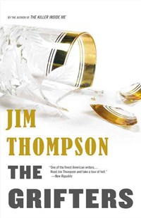 The Grifters by Jim Thompson, Andre Dubus (9780316404051) - PaperBack - Crime Mystery & Thriller