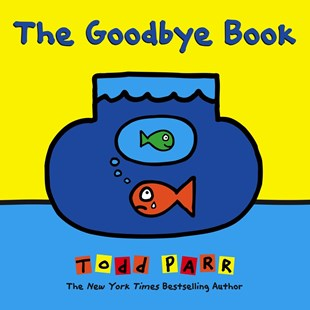 The Goodbye Book - Non-Fiction Family Matters