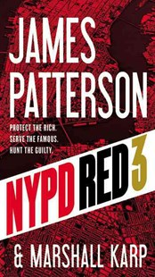 NYPD Red 3 by James Patterson, Marshall Karp (9780316407649) - HardCover - Crime Mystery & Thriller