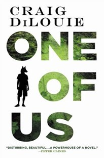 One of Us by Craig Dilouie (9780316411318) - HardCover - Fantasy