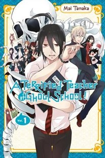 A Terrified Teacher at Ghoul School! 1 by Mai Tanaka (9780316414173) - PaperBack - Children's Fiction
