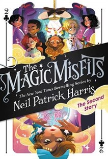 The Magic Misfits by Neil Patrick Harris, Lissy Marlin, Kyle Hilton (9780316419864) - HardCover - Children's Fiction Older Readers (8-10)
